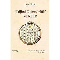 'Dijital Ölümsüzlük' ve Ruh! (Ciltli)