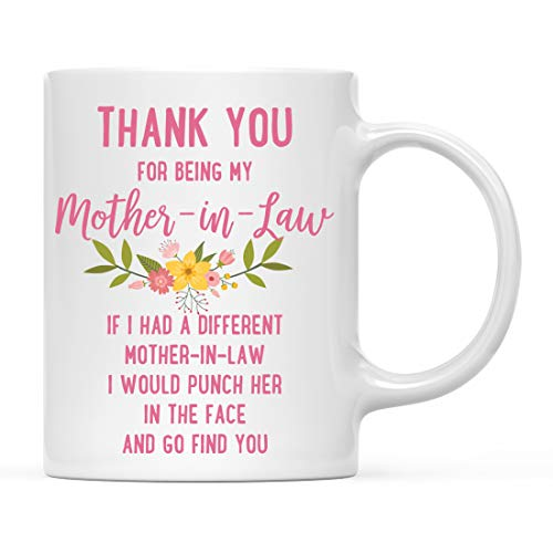 Funny Thank You for Being My Mother-in-Law Coffee Mug