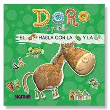 Read Online Doro el potrillo / Doro the foal (Leo Con Figuras / Read With Figures) (Spanish Edition) ebook