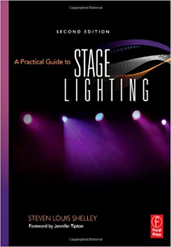 A practical guide to stage lighting second edition steven louis a practical guide to stage lighting second edition 2nd edition solutioingenieria Images