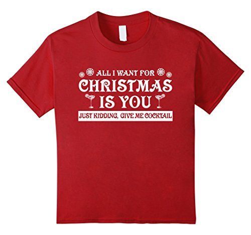 Kids All I Want For Christmas Is Cocktail Funny Kidding T-shirt 12 Cranberry