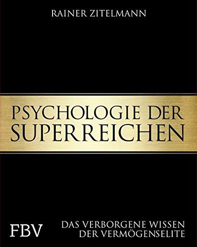 psychologie-der-superreichen-das-verborgene-wissen-der-vermgenselite