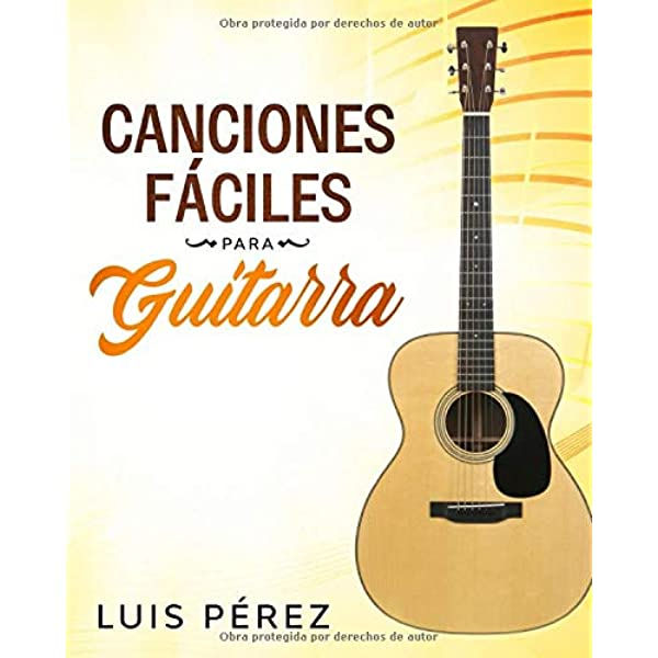 Canciones Fáciles Para Guitarra Spanish Edition 9781671564817 Pérez Luis Johnson Frederick Books