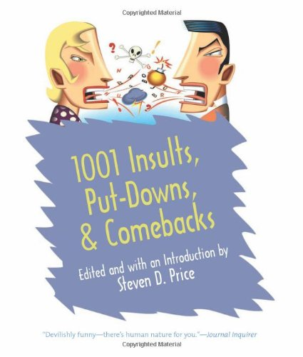 Download 1001 Insults, Put-Downs, & Comebacks pdf