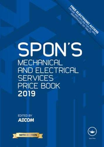 Spon's Mechanical and Electrical Services Price Book 2019 (Spon's Price Books)