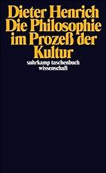 Die Philosophie im Prozeß der Kultur (suhrkamp taschenbuch wissenschaft)