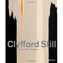 Clyfford Still: The Artist's Museum