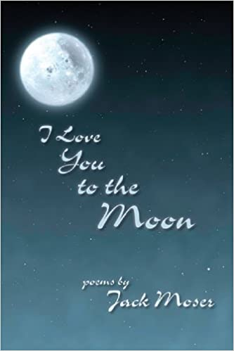 Fresh Love You To The Moon And Back Poems