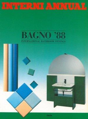 Interni Annual. Bagno '88. International bathroom fittings.