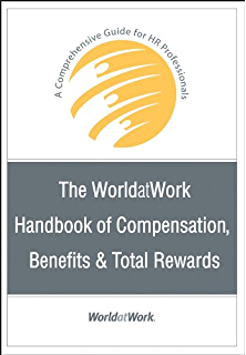 Amazon the compensation handbook sixth edition a state of the the worldatwork handbook of compensation benefits and total rewards a comprehensive guide for hr fandeluxe Choice Image