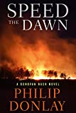 Image of Speed the Dawn (8) (A Donovan Nash Thriller)