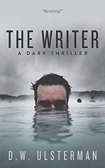 The Writer (San Juan Islands Mystery Book 1) by [Ulsterman, D.W.]