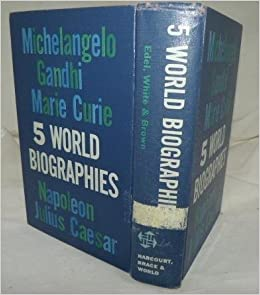 5 world biographies caesar michelangelo napoleon curie gandhi