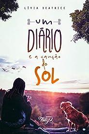 Um diário e a Canção do Sol