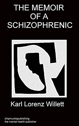 Memoir of a Schizophrenic