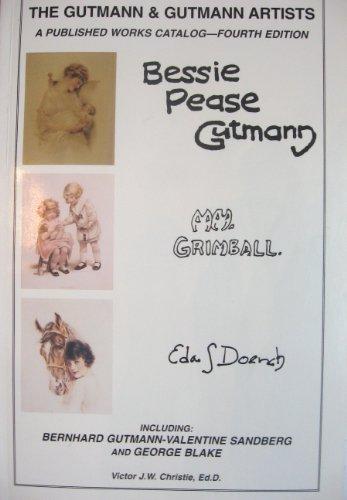 Read Online The Gutmann & Gutmann Artists - A Published Works Catalog - Bessie Pease Gutmann pdf