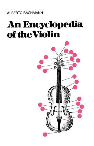 An Encyclopedia Of The Violin (Da Capo Press Paperback)