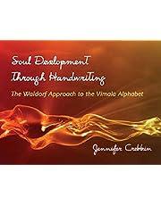 Soul Development Through Handwriting: The Waldorf Approach to the Vimala Alphabet