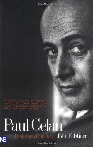 Paul Celan: Poet, Survivor, Jew (Yale Nota Bene)