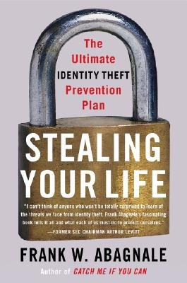 Download Stealing Your Life: The Ultimate Identity Theft Prevention Plan (Hardcover) pdf