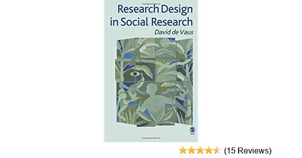 Research Design In Social Research De Vaus David 9780761953470 Amazon Com Books