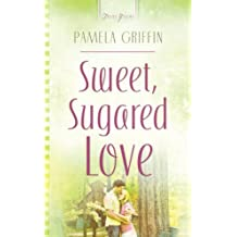 Sweet Sugared Love (Truly Yours Digital Editions Book 765)