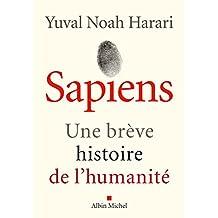 Sapiens : Une brève histoire de l'humanité (French Edition)