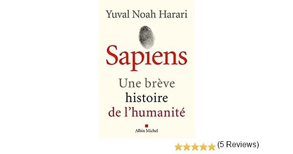 Sapiens : Une brève histoire de lhumanité (French Edition) eBook ...