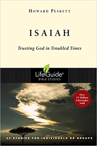 Isaiah: Trusting God in Troubled Times (Lifeguide Bible Studies) by Howard Peskett (2001-08-10)