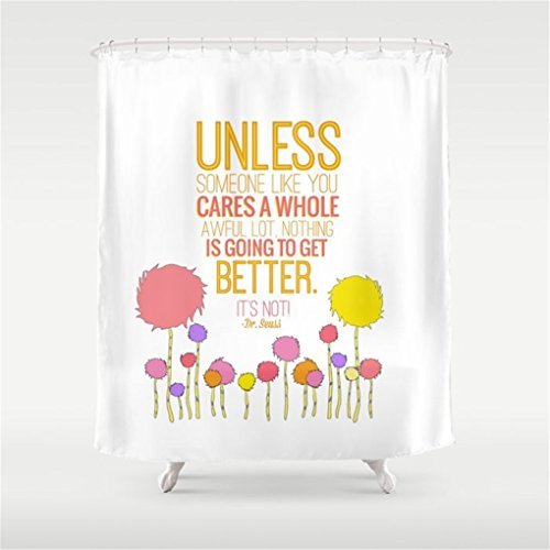 Weeya unless someone like you. the lorax, dr seuss inspirational quote Shower Curtain 60x72 inch