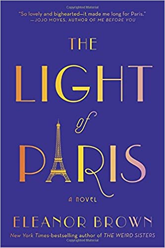 The Light Of Paris Amazon Fr Eleanor Brown Livres Anglais