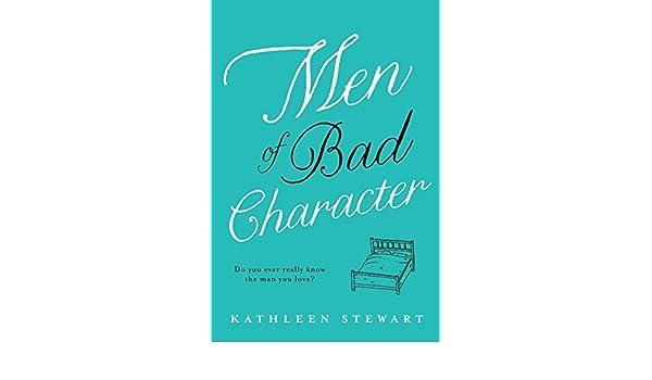 men of bad character stewart kathleen