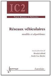 Réseaux véhiculaires : Modèles et algorithmes