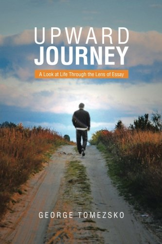 Download Upward Journey: A Look At Life Through The Lens Of Essay pdf