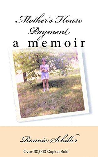 Mother's House Payment - A Memoir by [Schiller, Ronnie]