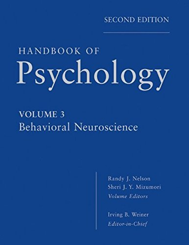 Handbook of Psychology, Behavioral Neuroscience (Volume 3)