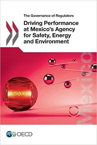 Book Driving Performance at Mexico's Agency for Safety, Energy and Environment (The governance of regulators)