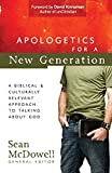 Apologetics for a New Generation: A Biblical and