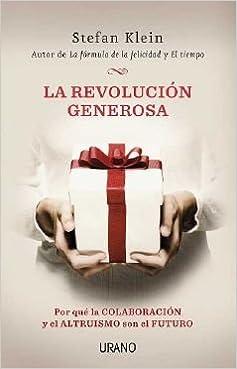la revolucion generosa por que la colaboracion y el altruismo so n