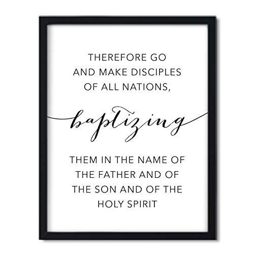 Andaz Press Unframed Black White Wall Art Decor, Bible Verses, Matthew 28:19: Go and Make Disciples of All Nations, Baptizing Them in The Name of The Father Son and Holy Spirit, 1-Pack, Missionary