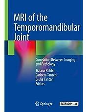 MRI of the Temporomandibular Joint: Correlation Between Imaging and Pathology