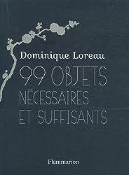 99 objets nécessaires et suffisants