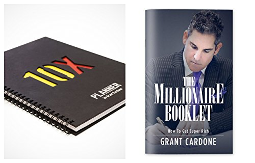 10X Planner By Grant Cardone Bundle with Grant Cardone The Millionaire Booklet: How to Get Super Rich