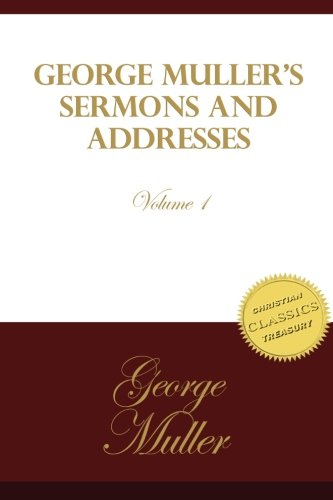 George Muller's Sermons and Addresses pdf