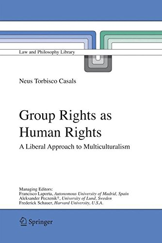Download Group Rights as Human Rights: A Liberal Approach to Multiculturalism (Law and Philosophy Library) pdf