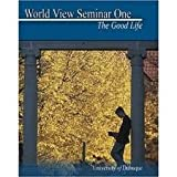 World View Seminar I : The Good Life, Dubuque; University Of, 0757533345