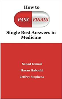 How to Pass Finals: Single Best Answers in Medicine