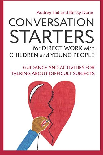 Domestic Starter - Conversation Starters for Direct Work with Children and Young People (Practical Guides for Direct Work)