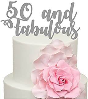 50 And Fabulous 50 Today 50th Birthday Cake topper Acrylic