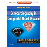 [Echocardiography in Congenital Heart Disease: Expert Consult: Online and Print...